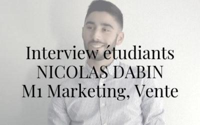 Interview des étudiants – Nicolas Dabin (M1)
