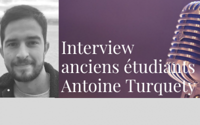 Interview anciens étudiants – Antoine Turquety